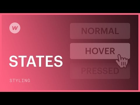 Hover, pressed, and focused states - Webflow CSS tutorial