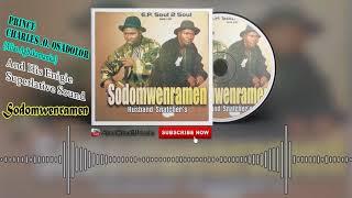 Prince Charles Osadorlor - Sodomwenramen (Full Album) - Benin Music Mix