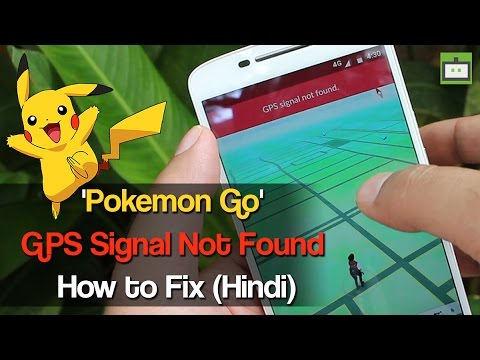 'Pokemon Go' GPS Signal Not Found: How to Fix (Hindi)
