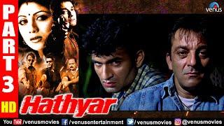 Hathyar Part 3 | Sanjay Dutt | Shilpa Shetty | Sharad Kapoor | Hindi Action Movies