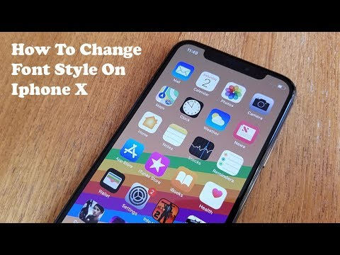 How To Change Font Style On Iphone X - Fliptroniks.com