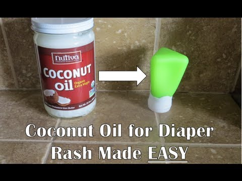 Coconut Oil for diaper rash MADE EASY!