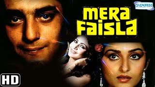 Mera Faisla {HD} - Sanjay Dutt - Rati Agnihotri - Jaya Prada - Kader Khan - Old  Hindi Movie
