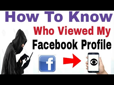 How To Know Who Viewed My Facebook Profile On Android