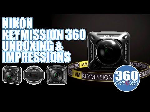 Nikon Keymission 360 Unboxing and First Impressions / Thoughts