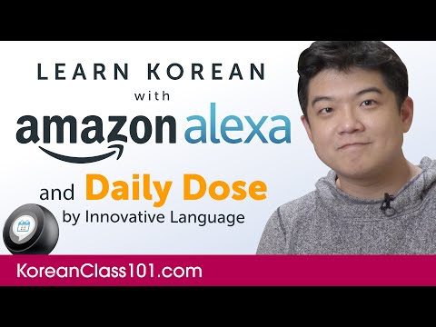 Learn Korean with Daily Dose and Amazon Alexa