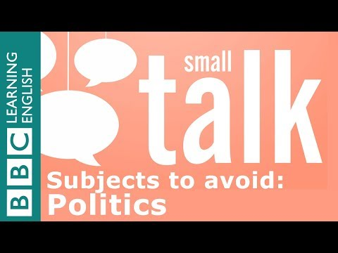 Subjects to avoid in British small talk: Politics