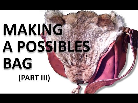 Making a Possibles Bag (Part 3)