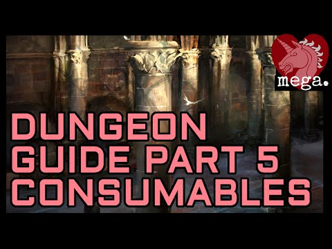 MEGA Guide to Dungeons Part 5 - Consumables