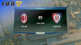 FIFA 17 - AC Milan vs. Cagliari @ San Siro