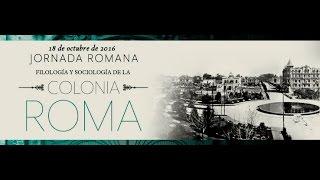 Jornada Romana. Filología y Sociología de la colonia Roma