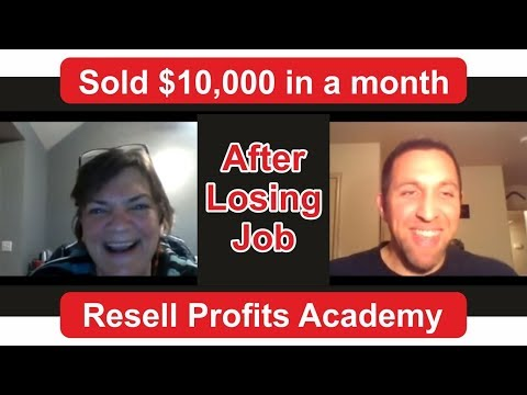 $10,000/month after Losing Job and joining Resell Profits Academy