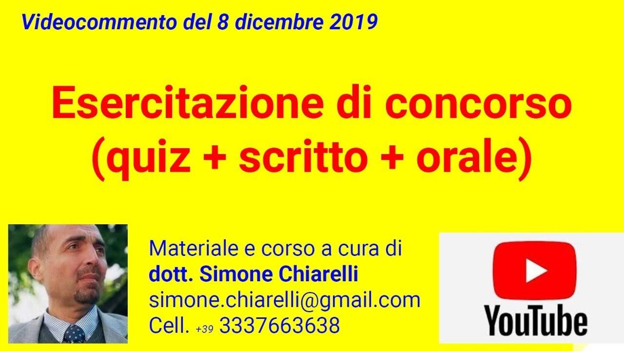 Quiz, prova scritta e orale di concorso - videocommento (8/12/2019)