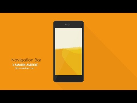 Xamarin Android Tutorial - Navigation Bar