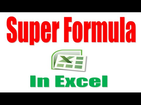 How to Use Super Formula In Excel