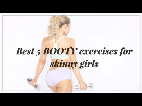 Best 5 booty exercises for naturally skinny girls!!!