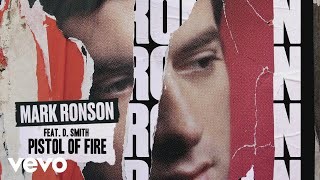 Mark Ronson - Pistol Of Fire (Official Audio) ft. D. Smith