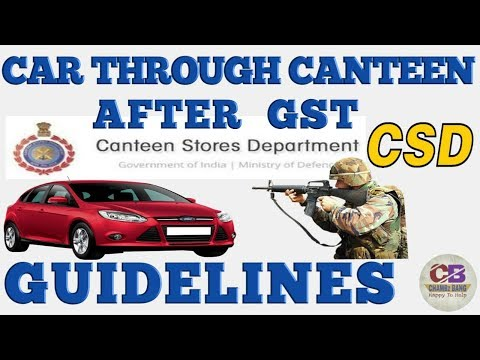 After GST Car through canteen,CSD,procedure,price,finance,Defence update Military canteenCHAMBz BANG