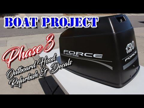 Outboard Motor Cowl Restoration & Decal Installation - How to restore outboard engine hood cover