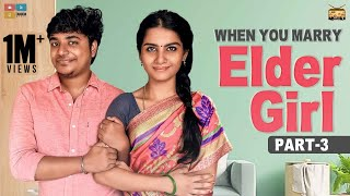 When you marry Elder Girl - Part 3 | #StayHome Create #Withme | Narikootam | Tamada Media