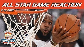 2018 NBA All-Star Game Reaction | Hoops & Brews