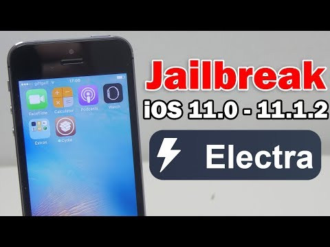 How to Jailbreak iOS 11.0 - 11.1.2 Using Electra on iPhone, iPod touch & iPad