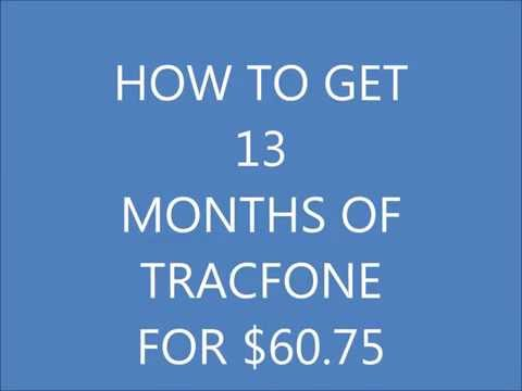 HOW TO GET 13 MONTHS OF TRACFONE FOR $60 75