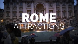 10 Top Tourist Attractions in Rome - Travel Video