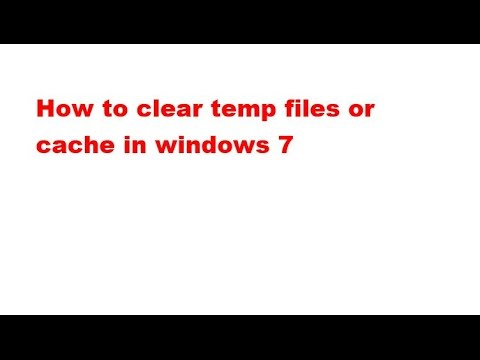 How to clear temp files or cache in windows 7