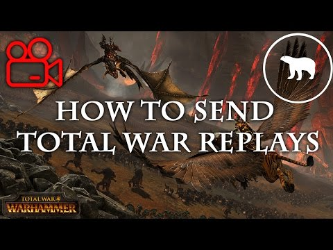 How to Send Total War Battle Replays