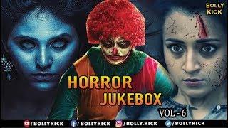 Horror Movies Jukebox Vol 6 | Full Hindi Movie Scenes 2019 | Trisha | Jackky Bhagnani | Adah Sharma