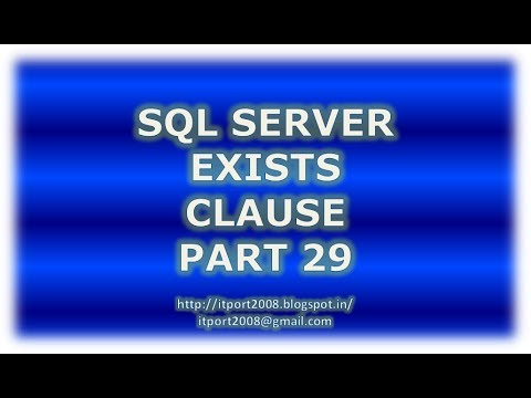 Exists clause in SQL Server - Part 29