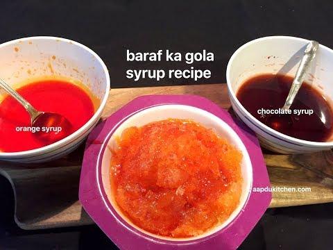 baraf ka gola syrup recipes   orange chocolate sharbat for gola/ice gola