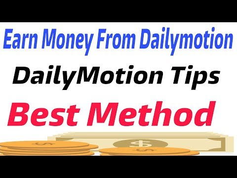 how to earn money from dailymotion | dailymotion Upload Video tips