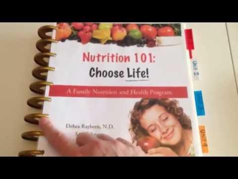 Nutrition 101: Choose Life Curriculum: Homeschool (Sr/Jr/Upper El) program)