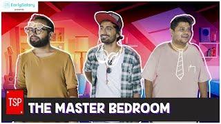 The Master Bedroom | TSP's Bhai Bhai