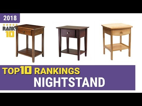 Best Nightstand Top 10 Rankings, Review 2018 & Buying Guide