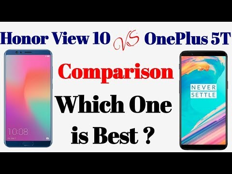 Honor View 10 VS OnePlus 5T Comparison - Which One is Best? | Don't Buy OnePlus 5T ?