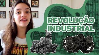 Resumo de História: Revolução Industrial (Débora Aladim)