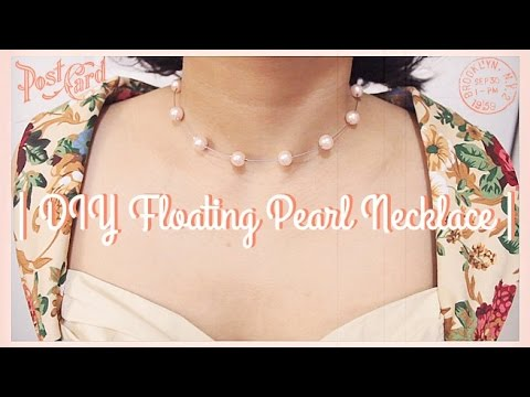 | DIY Floating Pearl Necklace |