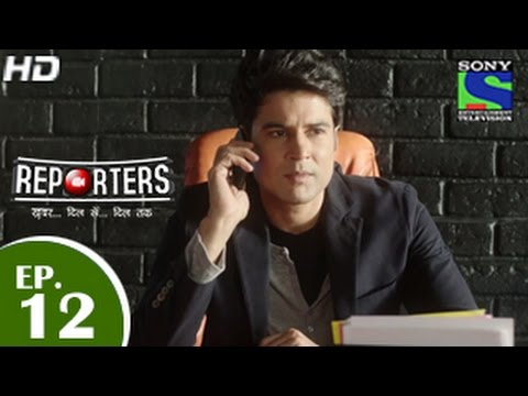 Reporters - रिपोर्टर्स - Episode 12 - 30th April 2015