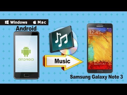 Sync Music to Galaxy Note 3: How to Transfer Music Audio from Android to Samsung Note 3/4/5/FE?