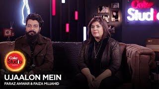 BTS, Faraz Anwer & Faiza Mujahid, Ujaalon Mein, Coke Studio Season 10, Episode 5