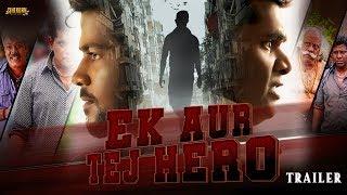 Ek Aur Tej Hero (2018) New Hindi Dubbed Movie Trailer with Release Date