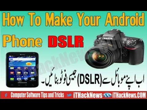Make your Android Phone DSLR Camera Effects urdu/hindi