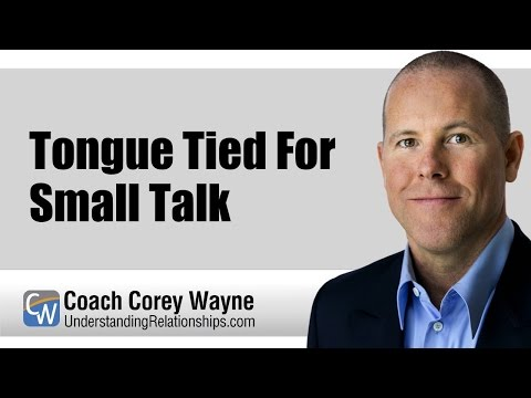 Tongue Tied For Small Talk