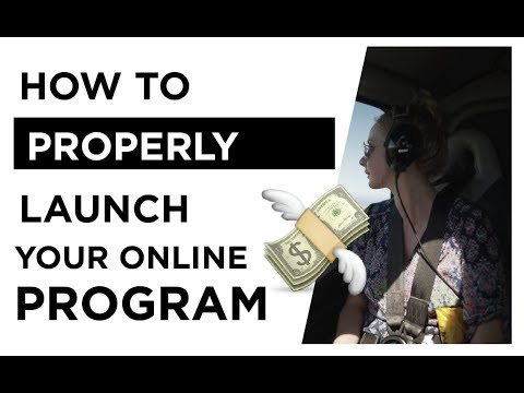 How to PROPERLY launch an online program