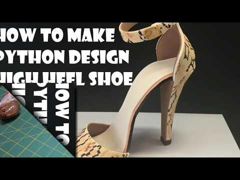 How to make Gum paste High Heel Shoe Python Design