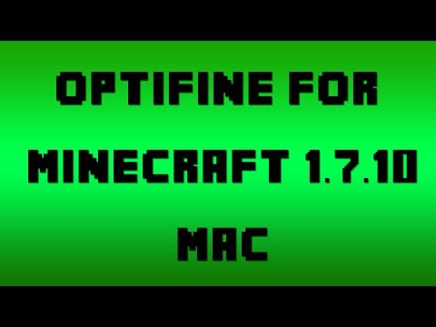 How to Install OptiFine for Minecraft 1.7.10 (Mac)