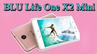 BLU Life One X2 Mini Review | 16MP Camera | 4GB RAM | Full HD Video Record